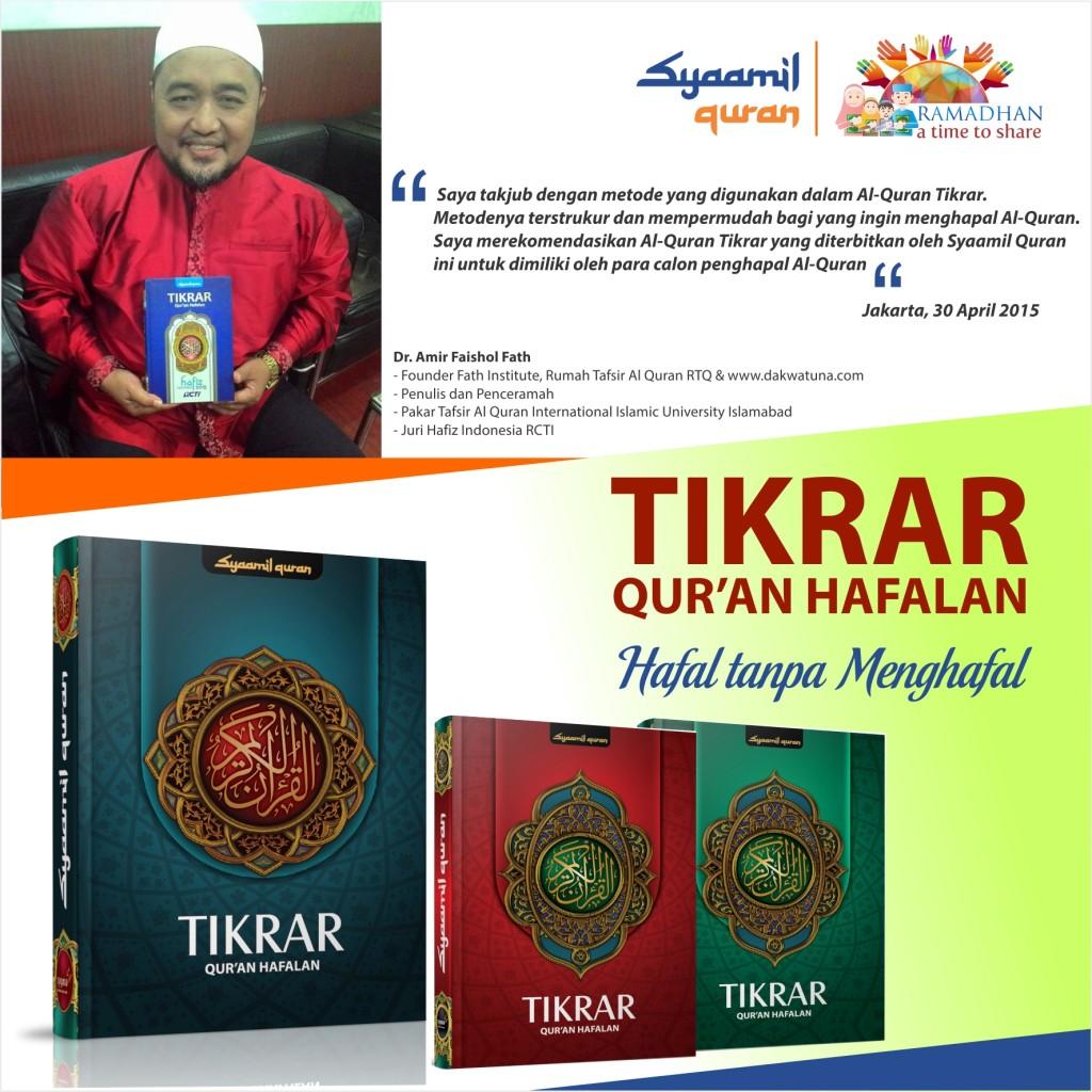 Testimoni Al-Quran Tikrar dari Ustadz Amir Faishol Fath