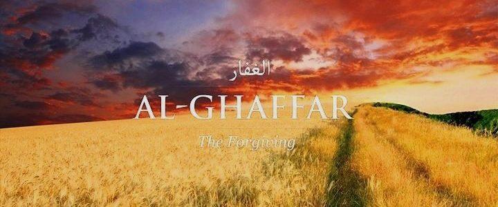 Makna Asmaul Husna AL-GHAFFAR Allah Yang Maha Pengampun